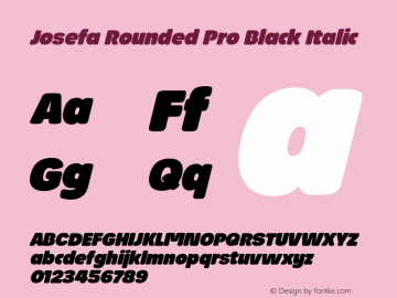 Josefa Rounded Pro Black Italic Version 1.011图片样张