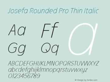 Josefa Rounded Pro Thin Italic Version 1.011图片样张