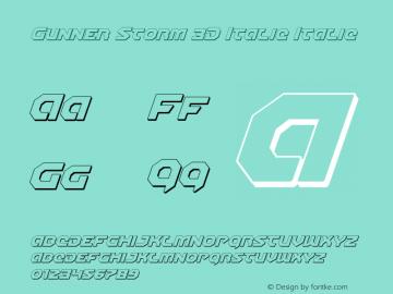 Gunner Storm 3D Italic Italic Version 1.00 July 26, 2016, initial release图片样张