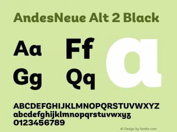 AndesNeue Alt 2 Black Version 1.001;PS 001.001;hotconv 1.0.88;makeotf.lib2.5.64775图片样张