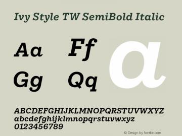IvyStyleTW-SemiBoldItalic Version 1.001图片样张