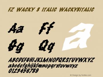 FZ WACKY 8 ITALIC WACKY8ITALIC Version 1.000 Font Sample