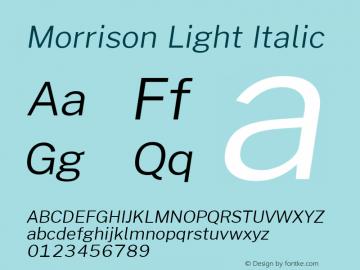 Morrison Light Italic Version 0.03;June 6, 2019;FontCreator 11.5.0.2425 64-bit; ttfautohint (v1.8.3)图片样张