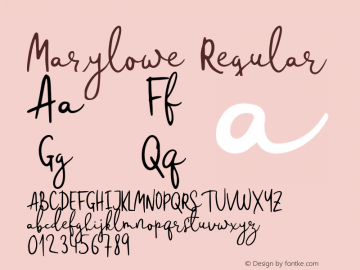 Marylowe Regular Version 1.000;PS 001.000;hotconv 1.0.88;makeotf.lib2.5.64775图片样张