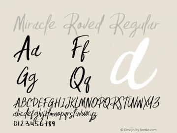 Miracle Roved Regular Version 1.000;PS 001.000;hotconv 1.0.88;makeotf.lib2.5.64775图片样张