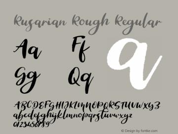 Rusarian Rough Regular Version 1.000;PS 001.000;hotconv 1.0.88;makeotf.lib2.5.64775图片样张