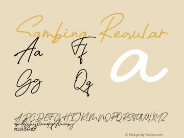 Sambina Regular Version 1.000;PS 001.000;hotconv 1.0.88;makeotf.lib2.5.64775图片样张