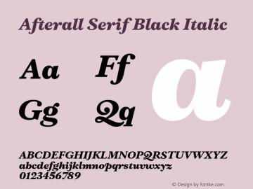 AfterallSerif-BlackItalic Version 3.000;PS 3.0;hotconv 1.0.88;makeotf.lib2.5.647800图片样张
