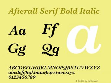 AfterallSerif-BoldItalic Version 3.000;PS 3.0;hotconv 1.0.88;makeotf.lib2.5.647800图片样张