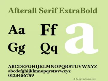 AfterallSerif-ExtraBold Version 3.000;PS 3.0;hotconv 1.0.88;makeotf.lib2.5.647800图片样张