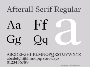 AfterallSerif-Regular Version 3.000;PS 3.0;hotconv 1.0.88;makeotf.lib2.5.647800图片样张