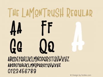 The LaMonTruSH Version 1.002;Fontself Maker 3.1.1图片样张