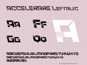 ACCELERARE Leftalic Version 1.003;Fontself Maker 3.1.2图片样张