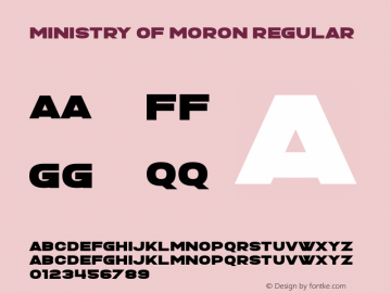 Ministry of Moron Version 1.00;June 11, 2019;FontCreator 11.5.0.2430 64-bit图片样张