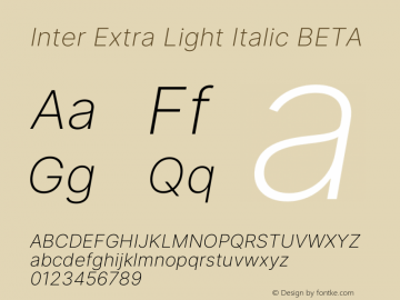 Inter Extra Light Italic BETA Version 3.007;git-a0b6a71a9图片样张