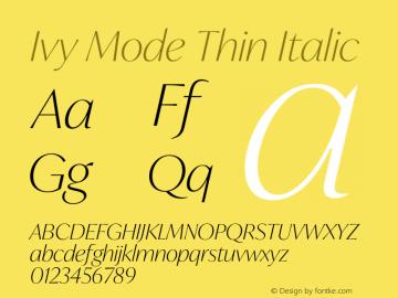 IvyMode-ThinItalic Version 1.001图片样张