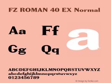 FZ ROMAN 40 EX Normal 1.0 Wed Apr 27 19:05:17 1994 Font Sample