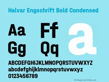 HalvarEngschrift-BoldCond Version 1.000;hotconv 1.0.109;makeotfexe 2.5.65596;YWFTv17图片样张