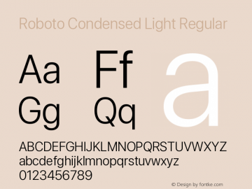 Roboto Condensed Light Version 0.00;June 22, 2019;FontCreator 11.5.0.2430 64-bit图片样张