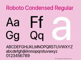Roboto Condensed Version 0.00;June 22, 2019;FontCreator 11.5.0.2430 64-bit图片样张