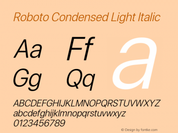 Roboto Condensed Light Italic Version 0.00;June 22, 2019;FontCreator 11.5.0.2430 64-bit图片样张