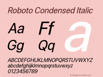 Roboto Condensed Italic Version 0.00;June 22, 2019;FontCreator 11.5.0.2430 64-bit图片样张