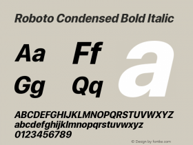 Roboto Condensed Bold Italic Version 0.00;June 22, 2019;FontCreator 11.5.0.2430 64-bit图片样张