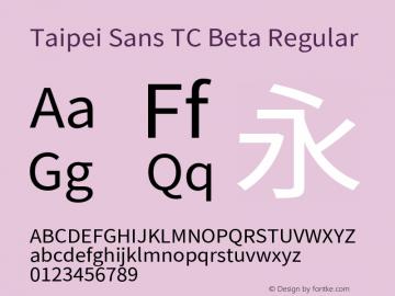 Taipei Sans TC Beta Regular Version 1.000图片样张