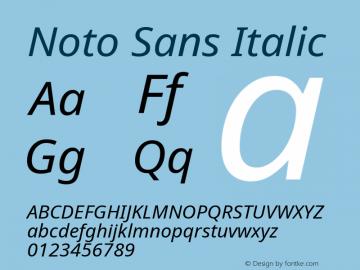 Noto Sans Italic Version 2.000;GOOG;noto-source:20170915:90ef993387c0; ttfautohint (v1.8.2)图片样张