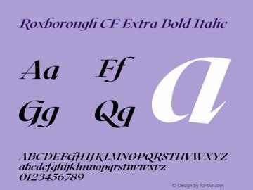 Roxborough CF Extra Bold Italic Version 1.000;PS 001.000;hotconv 1.0.88;makeotf.lib2.5.64775图片样张