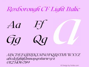 Roxborough CF Light Italic Version 1.000;PS 001.000;hotconv 1.0.88;makeotf.lib2.5.64775图片样张