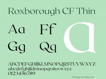 Roxborough CF Thin Version 1.000;PS 001.000;hotconv 1.0.88;makeotf.lib2.5.64775图片样张