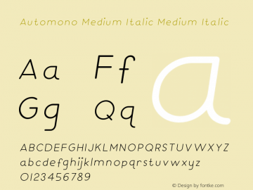 Automono Medium Italic Medium Italic Version 1.000图片样张