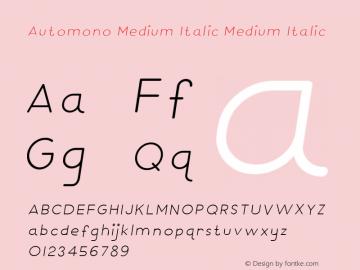 Automono Medium Italic Medium Italic Version 1.000图片样张