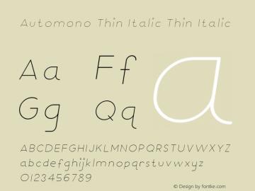 Automono Thin Italic Thin Italic Version 001.001图片样张