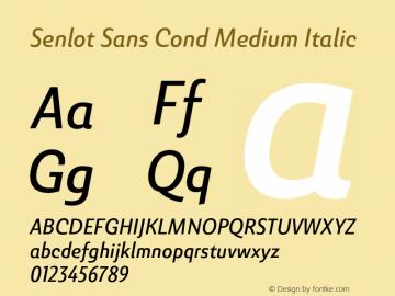 SenlotSansCond-MediumItalic Version 1.000图片样张