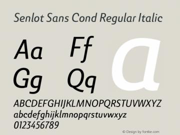 SenlotSansCond-RegularItalic Version 1.000图片样张
