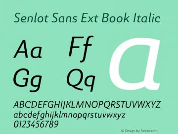 SenlotSansExt-BookItalic Version 1.000图片样张