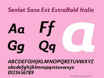 SenlotSansExt-ExtraBoldItalic Version 1.000图片样张