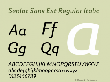 SenlotSansExt-RegularItalic Version 1.000图片样张