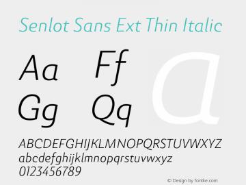 SenlotSansExt-ThinItalic Version 1.000图片样张