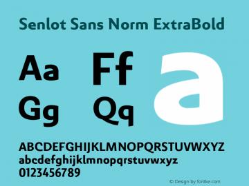 SenlotSansNorm-ExtraBold Version 1.000图片样张