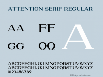 Attention Serif Version 1.00;July 4, 2019;FontCreator 11.5.0.2430 64-bit图片样张