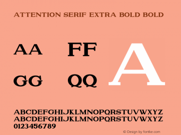 Attention Serif Extra Bold Bold Version 1.00;July 8, 2019;FontCreator 11.5.0.2430 64-bit图片样张