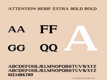Attention Serif Extra Bold Bold Version 1.00;July 4, 2019;FontCreator 11.5.0.2430 64-bit图片样张