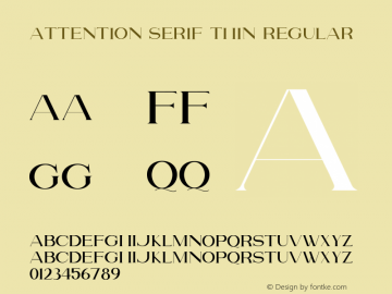 Attention Serif Thin Version 1.00;July 4, 2019;FontCreator 11.5.0.2430 64-bit图片样张