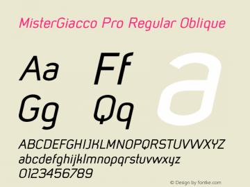 MisterGiacco Pro Regular Oblique Version 2.000;hotconv 1.0.109;makeotfexe 2.5.65596图片样张