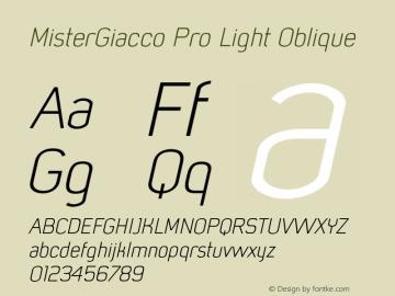 MisterGiacco Pro Light Oblique Version 2.000;hotconv 1.0.109;makeotfexe 2.5.65596图片样张