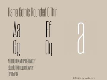 RamaGothicRoundedC-Thin Version 1.000;PS 001.000;hotconv 1.0.88;makeotf.lib2.5.64775图片样张