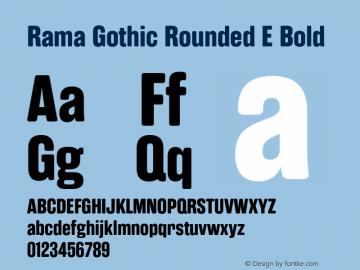 RamaGothicRoundedE-Bold Version 1.000;PS 001.000;hotconv 1.0.88;makeotf.lib2.5.64775图片样张